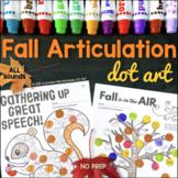Fall Articulation Dot Art | ALL sounds NO prep