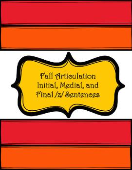Fall Articulation Initial, Medial, Final /z/ Sentences