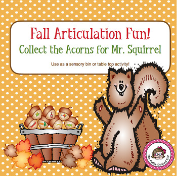 Fall Speech Articulation Fun : Acorns Galore!