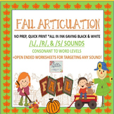 Fall Articulation No Prep, Quick Print Unit: /L/, /R/, /S/ & open-ended pages