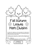 """Fall Autumn Leave Math"" Division - Common Core - Fun! (black line version)"