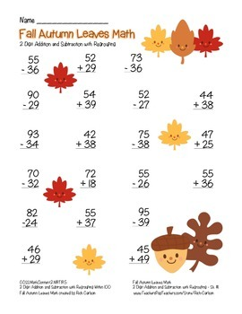 """Fall Autumn Leaves Math"" 2 Digit Subtract & Add -Regrouping (color & blackline)"