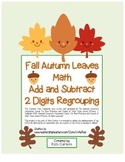 """Fall Autumn Leaves Math"" 2 Digit Subtraction & Addition Regrouping (color)"