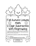 Fall Autumn Leaves - Fall 2 Digit Subtraction With Regrouping (black line)
