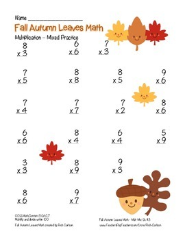 """""""Fall Autumn Leaves Math"""" Mixed Multiplication -Common Core! (blackline & color)"""