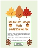 """Fall Autumn Leaves Math"" Mixed Multiplication -Common Core! (blackline & color)"