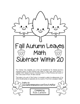 """Fall Autumn Leaves Math"" Subtract Within 20 - Common Core - FUN! (black line)"