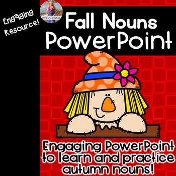 Fall/Autumn Nouns: PowerPoint Fun
