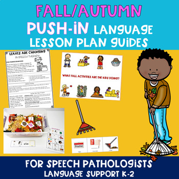 Fall/Autumn PUSH-IN Language Lesson Plan Guide for SLPs