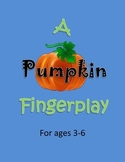 Fall Autumn Pumpkin Finger Play