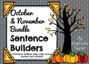 October November Fall Sentence Builders Bundle {Centers, Word Work, and Daily 5}