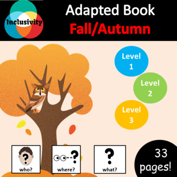 Fall/Autumn WHO, WHERE, WHAT? Adapted book preposition Level 1 Level 2 & Level 3