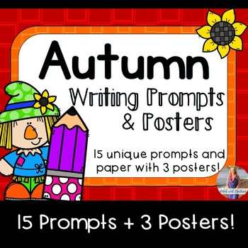 Fall/Autumn Writing Prompts & Posters