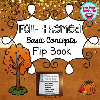Fall Basic Concepts Flip Book by The Pedi Speechie
