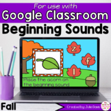 Fall Beginning Sounds Activity for Google Classroom