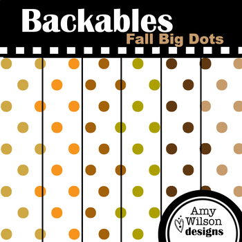 Fall Big Dots Backable