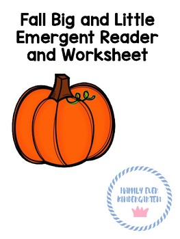 Fall Big and Little Emergent Reader and Worksheet