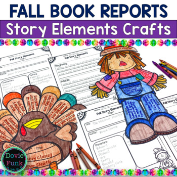 Thanksgiving Activities - Story Elements - Scarecrow and Turkey - Book Reports
