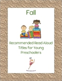 Fall Books: Recommended Read Alouds for Young Preschoolers