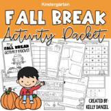 Fall Break Activity Packet - Kindergarten | Distance Learning