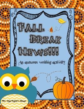 Fall Break News: An Autumn Writing Activity