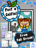 Fall Break ~ Post a Selfie! and Tell About Your Break {Craftivity}