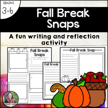 Fall Break Snaps-a reflection and writing activity
