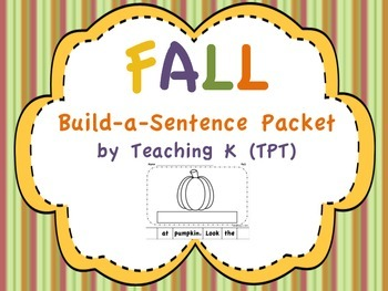 Fall Build a Sentence (Kindergarten Sight Word Packet)