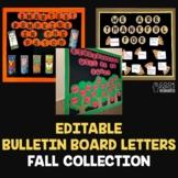 Fall Bulletin Board Letters | EDITABLE