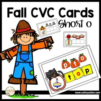 Fall CVC:  Short O