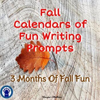 Fall Calendars of Fun Writing Prompts