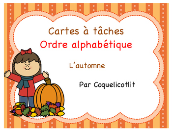 Fall- Cartes à tâches : l'ordre alphabétique , l'automne