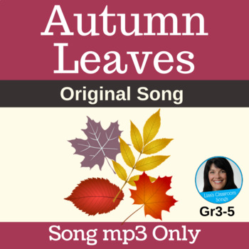 "Fall Classroom & Performance Song | ""Autumn Leaves"" by Lisa Gillam 