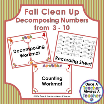 Decomposing Numbers from 3 – 10 • Fall Clean Up