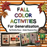 Fall Color Activities for Generalization {Autism, Early Childhood}
