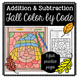 Fall Color by Code: Addition & Subtraction Facts