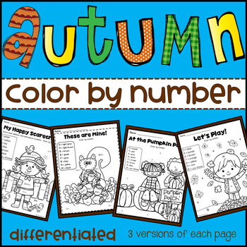 Fall Color by Number Differentiated(Numbers, Addition & Subtraction 1-10; 11-20)