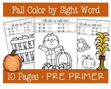 Fall Color by Sight Word - PRE PRIMER