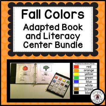 Fall Colors Adapted Book and Literacy Center Bundle