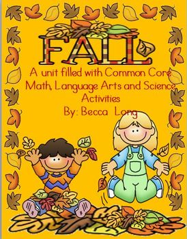 Fall - Common Core Math / Lang. Arts & Science
