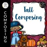 Fall Composing
