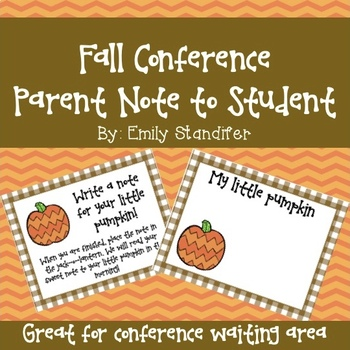 Fall Conference - Parent Note to Student (My Little Pumpkin)
