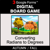 Fall: Converting Radians to Degrees - Digital Board Game |