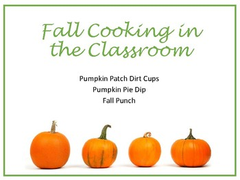 Fall Cooking in the Classroom