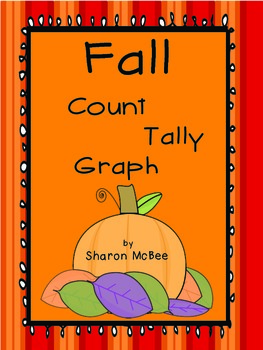 Fall Thanksgiving Count, Tally, Graph Graphing Activity