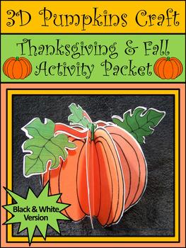 Fall Crafts: 3D Pumpkins Fall-Halloween-Thanksgiving Craft Activity Packet