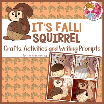 Fall Crafts, Activities and Writing Prompts - Squirrel and Acorn