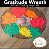 Fall Crafts & Thanksgiving Activity | Gratitude Wreath