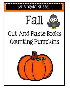 Fall ~ Cut And Paste Counting Books