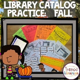 Library Catalog Practice   Fall Edition